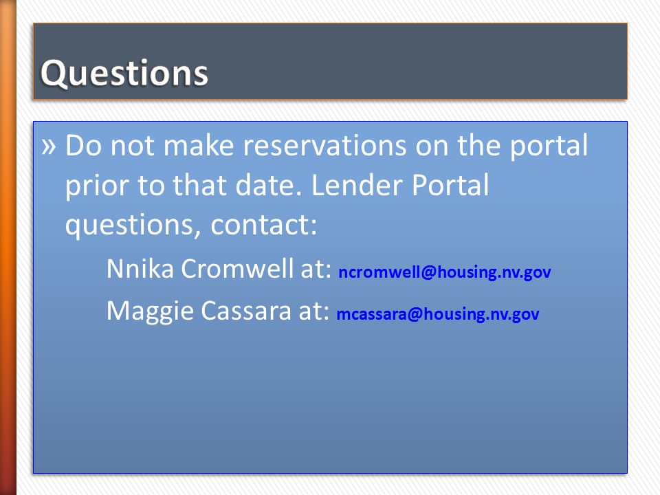 » Do not make reservations on the portal prior to that date.