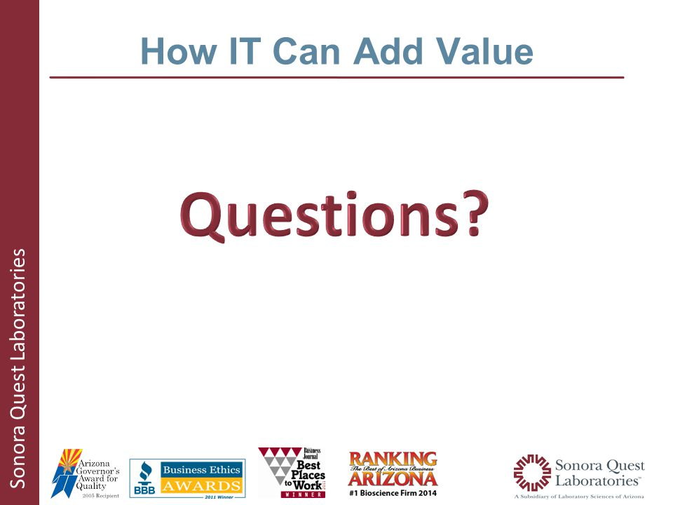 Sonora Quest Laboratories How IT Can Add Value