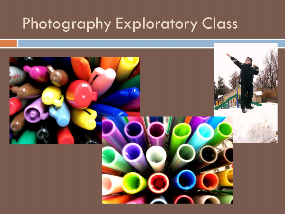 Photography Exploratory Class