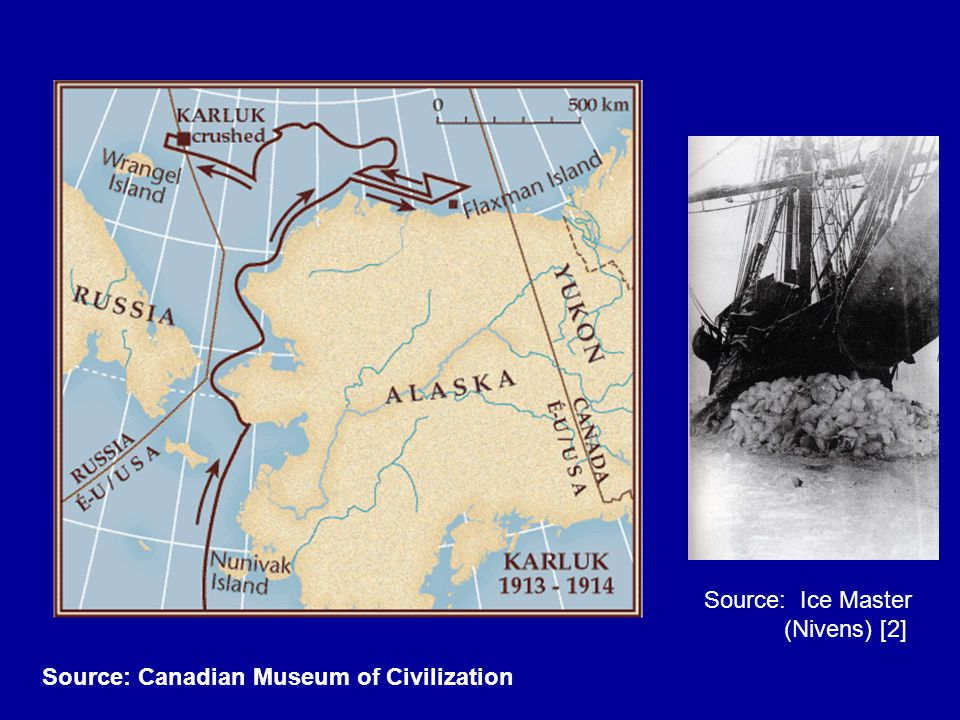 Source: Canadian Museum of Civilization Source: Ice Master (Nivens) [2]