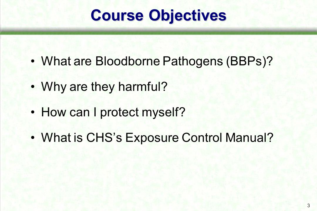 4Applicability While working in a laboratory the following are the most likely sources of BBP exposure: Responding to an injured co-worker Working with blood products, tissues, cells from humans, primates, or other animals that have been infected with a BBP