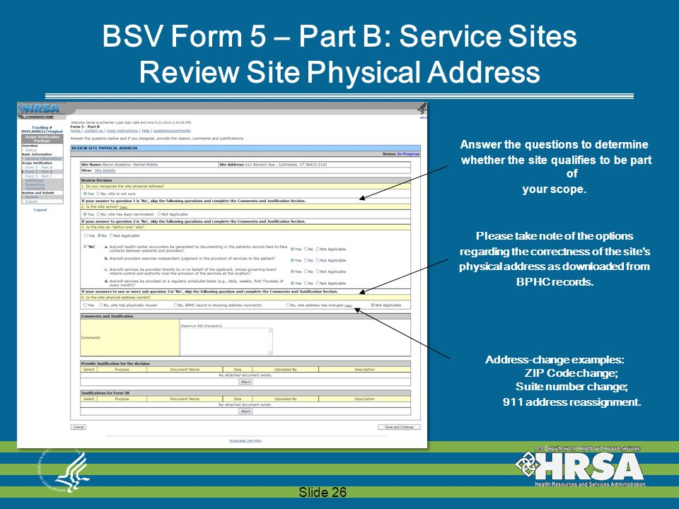 Slide 26 BSV Form 5 – Part B: Service Sites Review Site Physical Address Answer the questions to determine whether the site qualifies to be part of your scope.