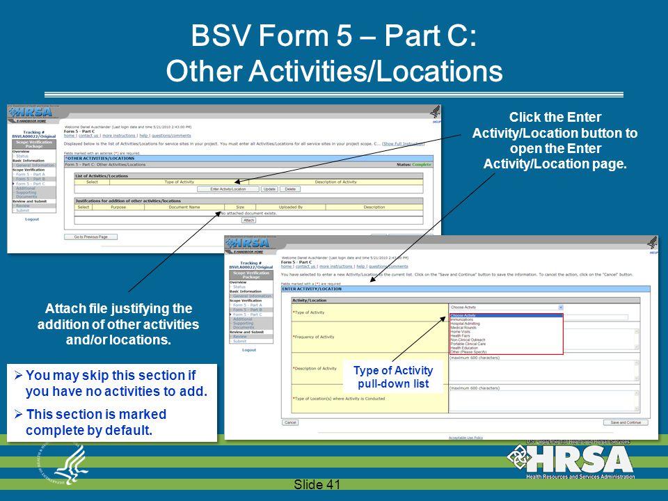 Slide 41 Click the Enter Activity/Location button to open the Enter Activity/Location page.