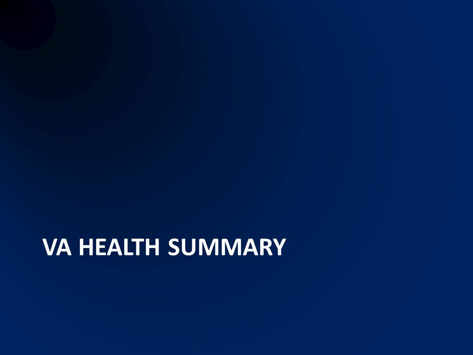 VA HEALTH SUMMARY