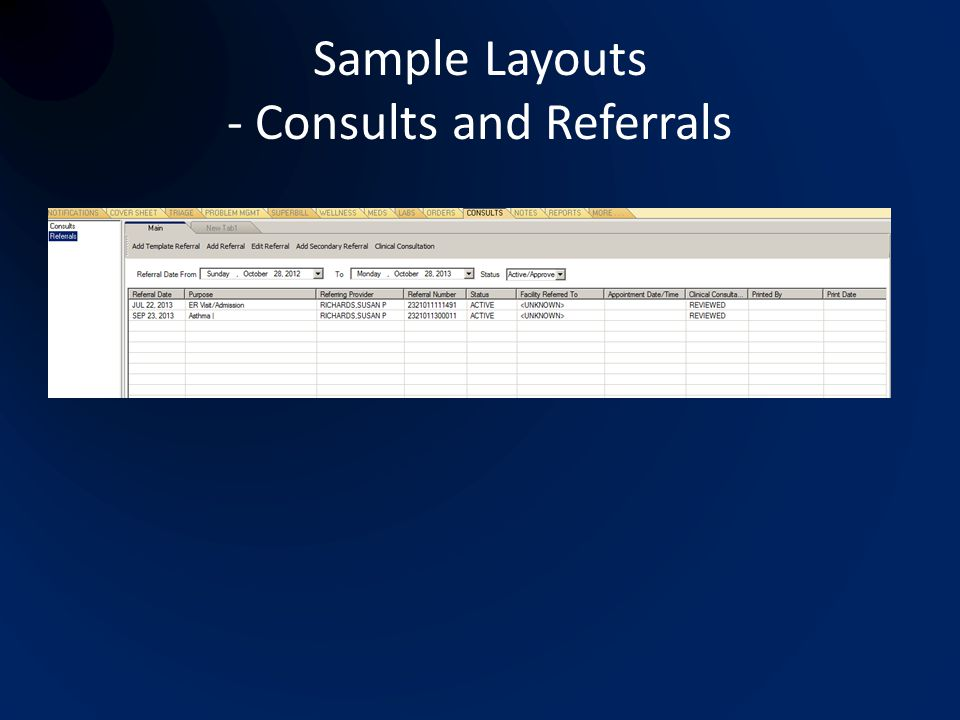 Sample Layouts - Consults and Referrals