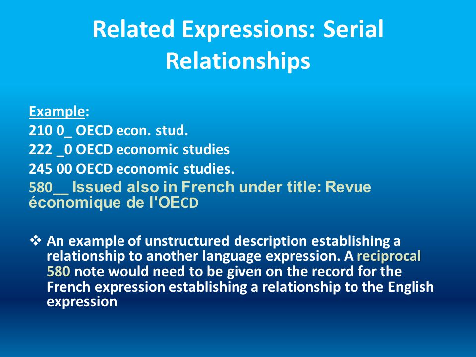 Related Expressions: Serial Relationships Example: 210 0_ OECD econ.