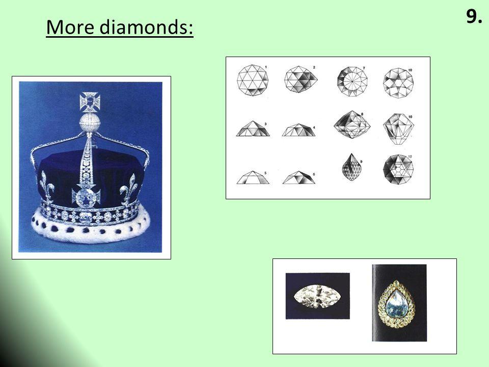 More diamonds: 9.