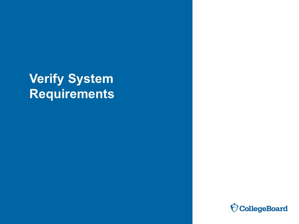 Verify System Requirements
