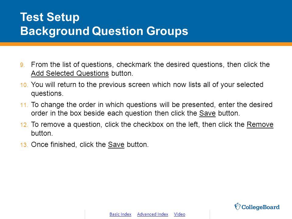 Test Setup Background Question Groups 9.