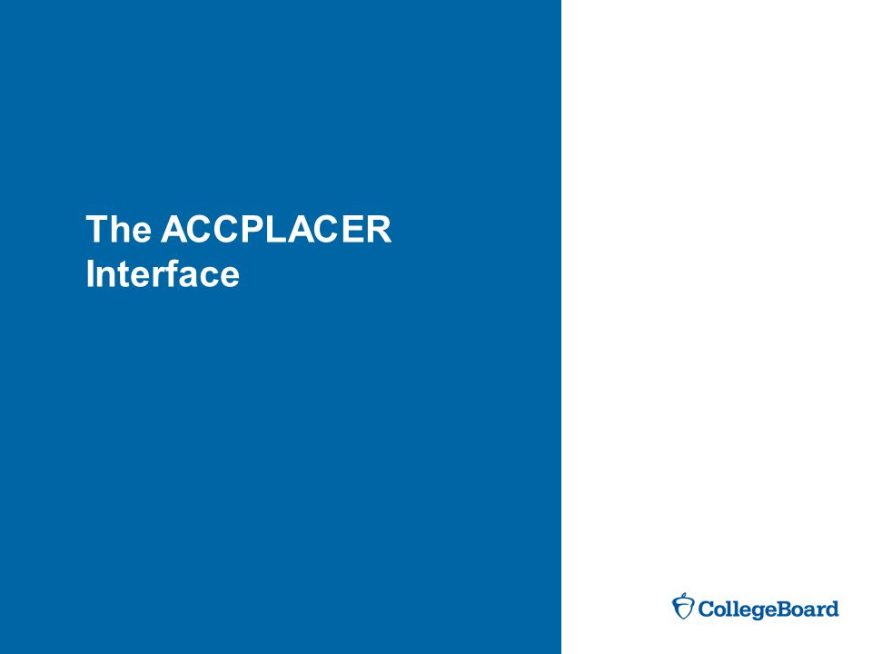The ACCPLACER Interface
