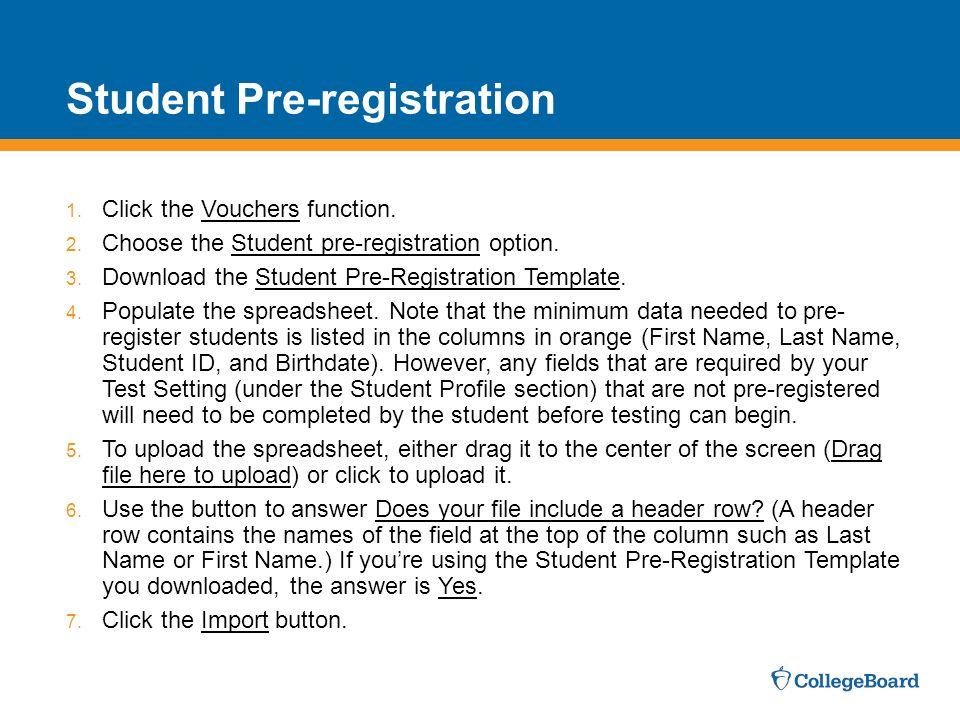 Student Pre-registration 1.Click the Vouchers function.