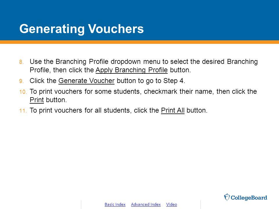 Generating Vouchers 8.