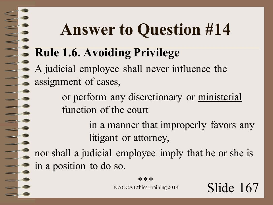 Answer to Question #14 Rule 1.6.
