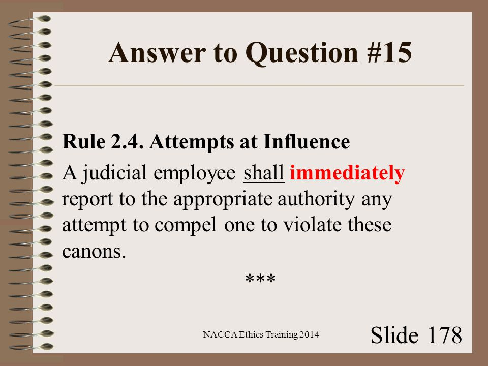 Answer to Question #15 Rule 2.4.