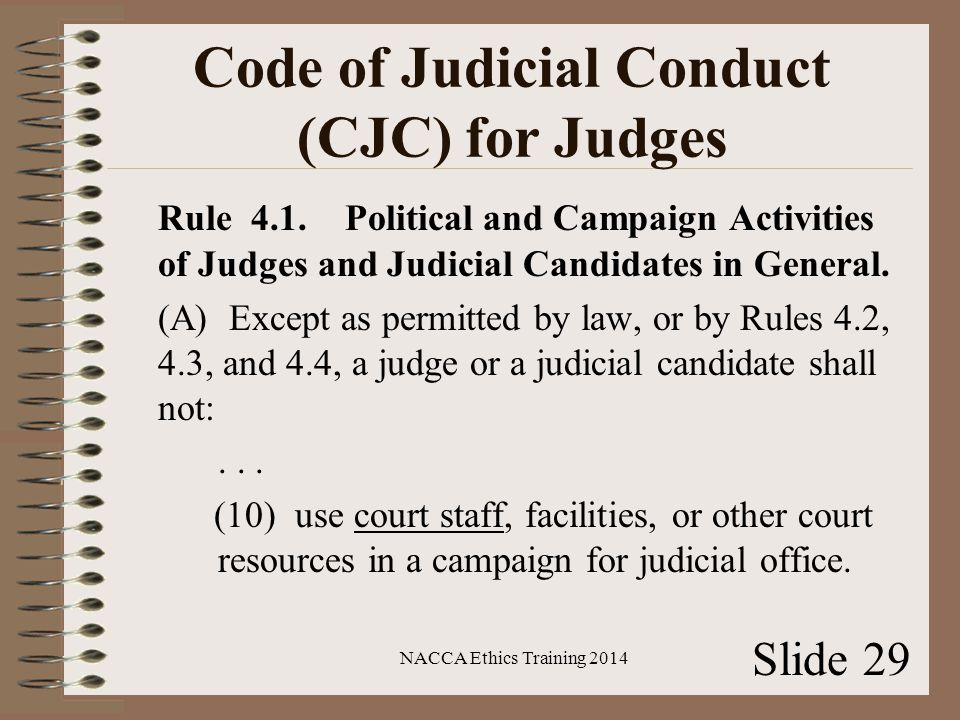 Code of Judicial Conduct (CJC) for Judges Rule 4.1.