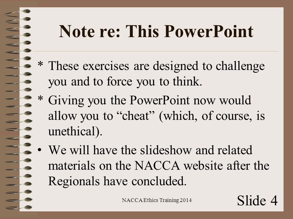 Note re: This PowerPoint *These exercises are designed to challenge you and to force you to think.