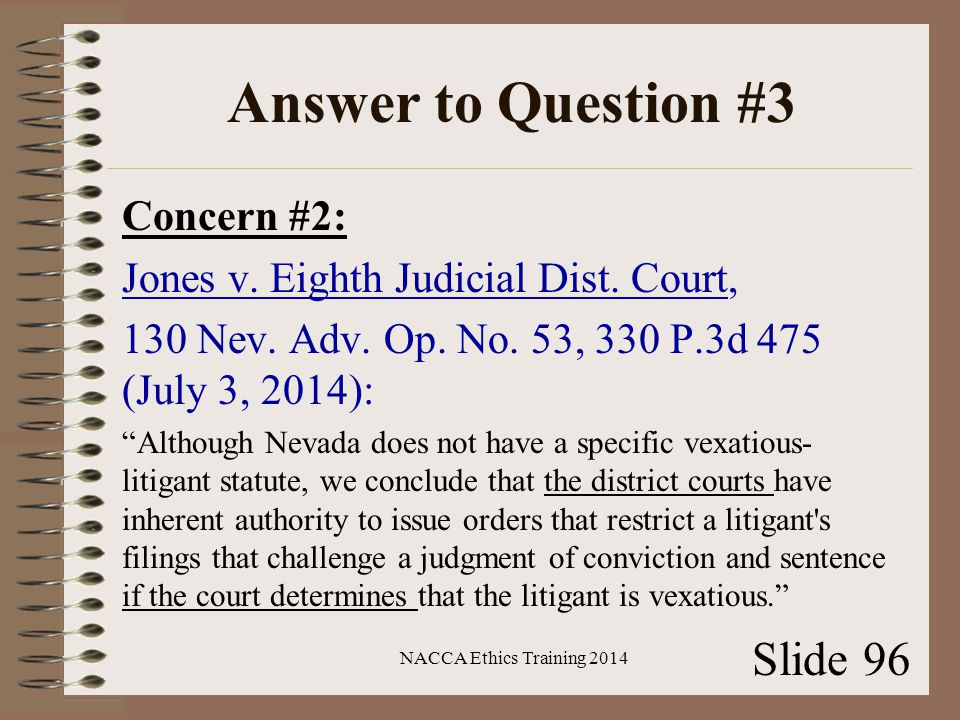 Answer to Question #3 Concern #2: Jones v. Eighth Judicial Dist.