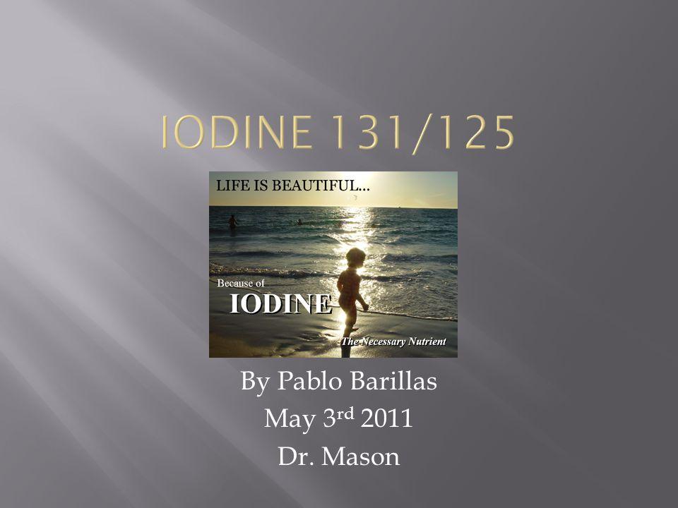 By Pablo Barillas May 3 rd 2011 Dr. Mason