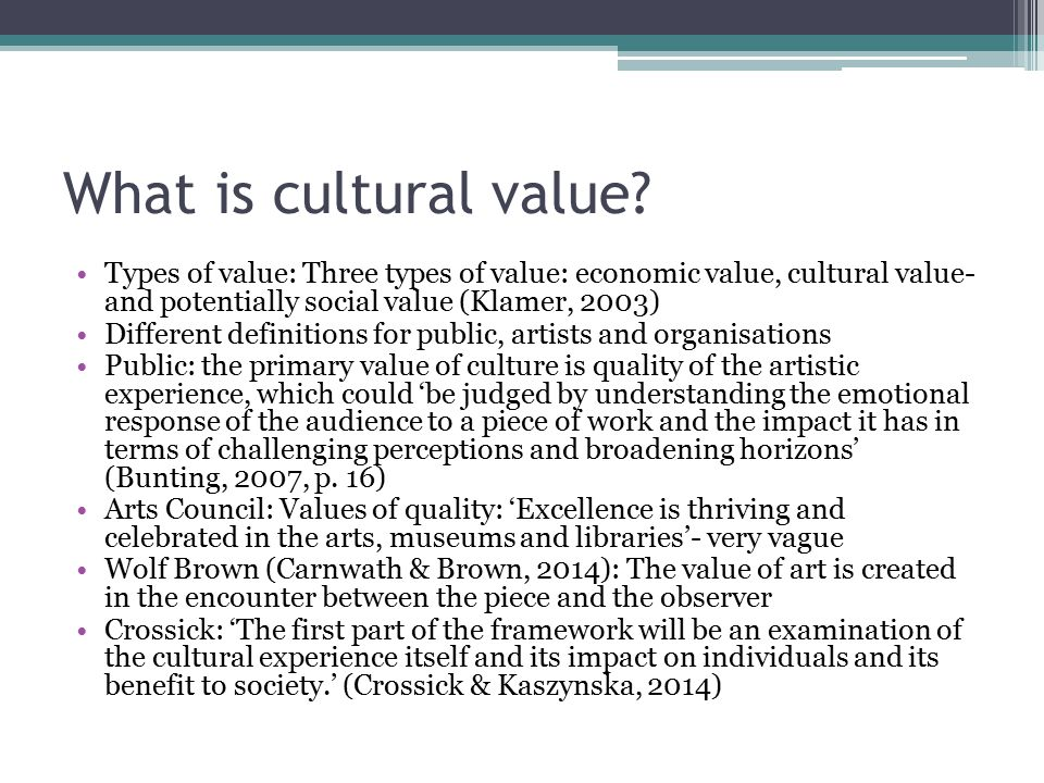 What is cultural value.