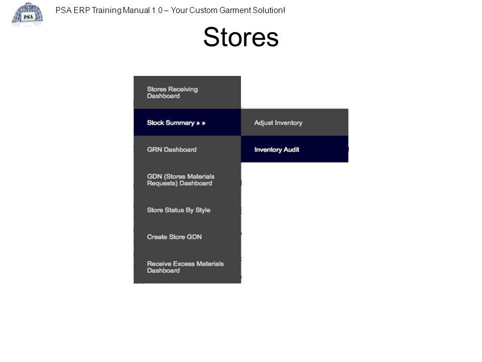 PSA ERP Training Manual 1.0 – Your Custom Garment Solution! Stores