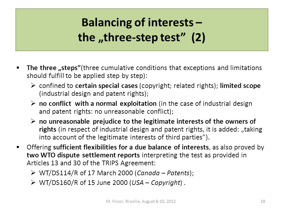 "Balancing of interests – the ""three-step test"" (2)  The three ""steps""(three cumulative conditions that exceptions and limitations should fulfill to b"