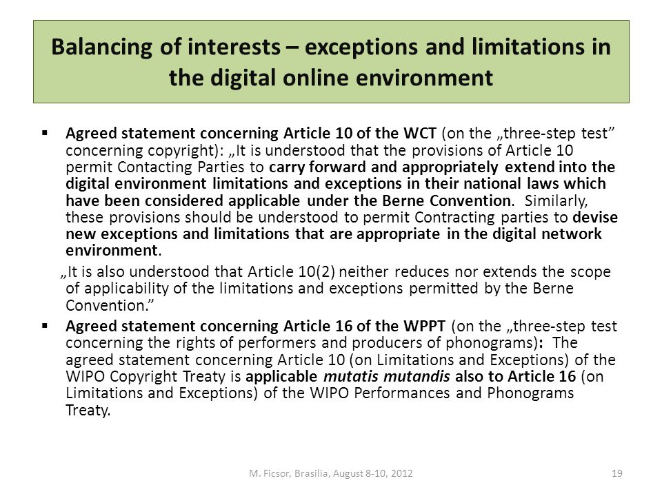 "Balancing of interests – exceptions and limitations in the digital online environment  Agreed statement concerning Article 10 of the WCT (on the ""thr"