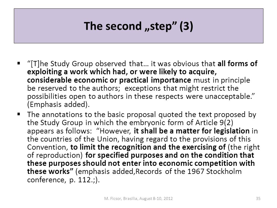 "The second ""step"" (3)  ""[T]he Study Group observed that… it was obvious that all forms of exploiting a work which had, or were likely to acquire, con"