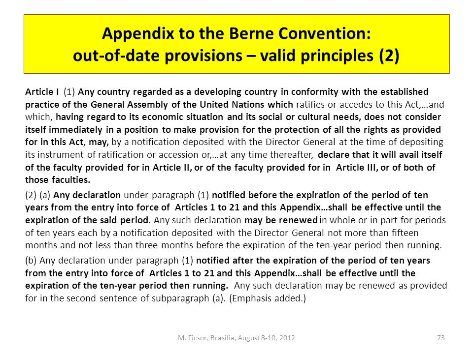 Appendix to the Berne Convention: out-of-date provisions – valid principles (2) Article I (1) Any country regarded as a developing country in conformi