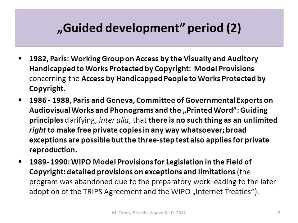 """Guided development"" period (2)  1982, Paris: Working Group on Access by the Visually and Auditory Handicapped to Works Protected by Copyright: Model"