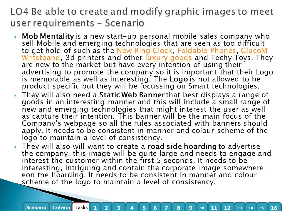 Scenario Criteria Tasks 1234 5 6789 10 1112 13 1415 16  Mob Mentality is a new start-up personal mobile sales company who sell Mobile and emerging te