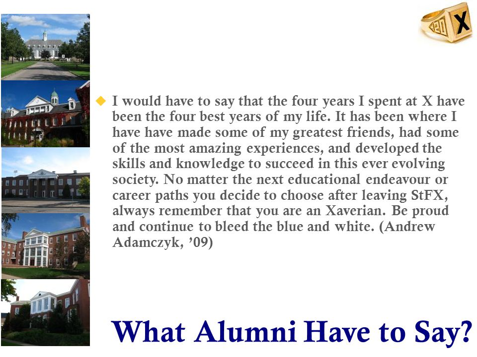 What Alumni Have to Say.