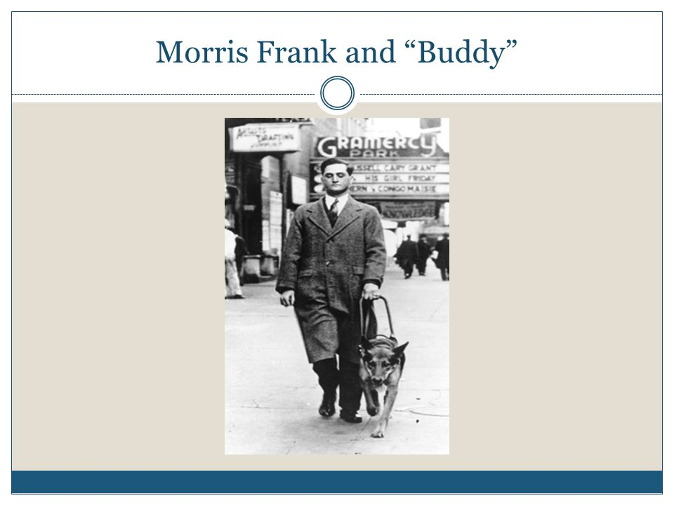 Morris Frank and Buddy