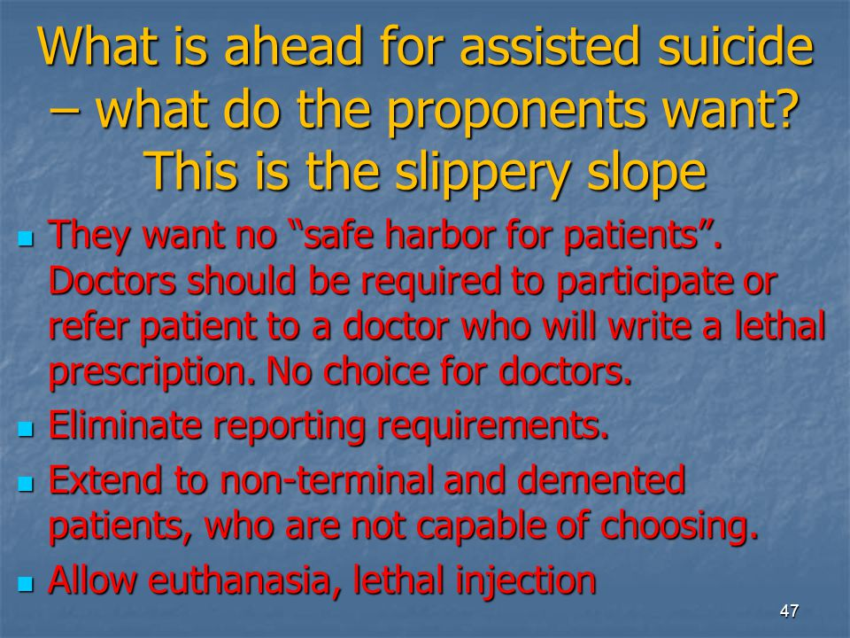 What is ahead for assisted suicide – what do the proponents want.