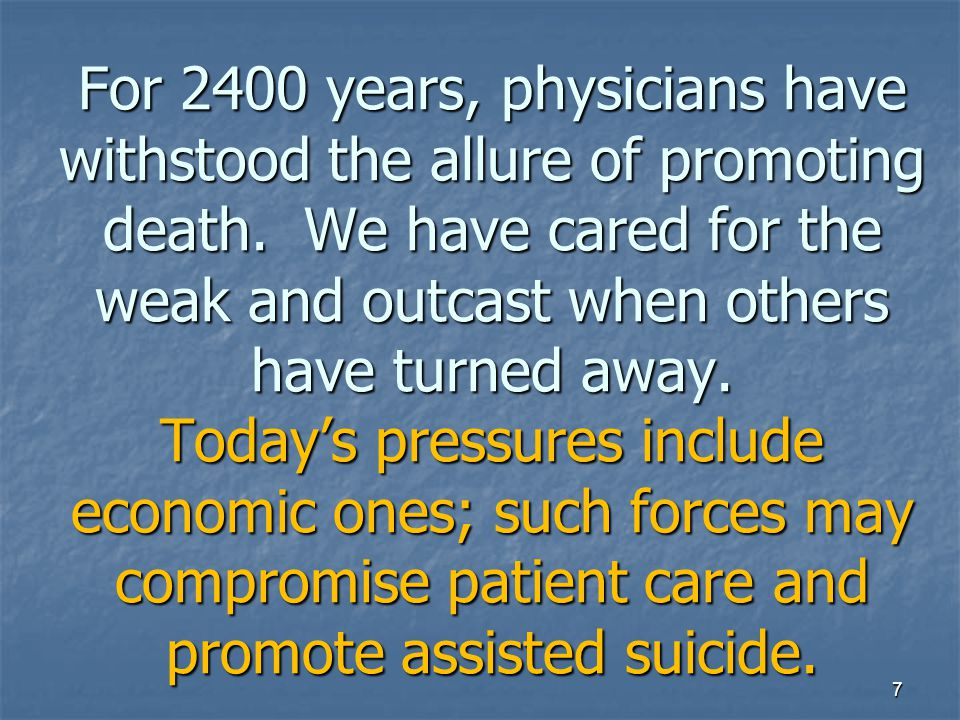 Physicians who care for patients should not order and direct their death.