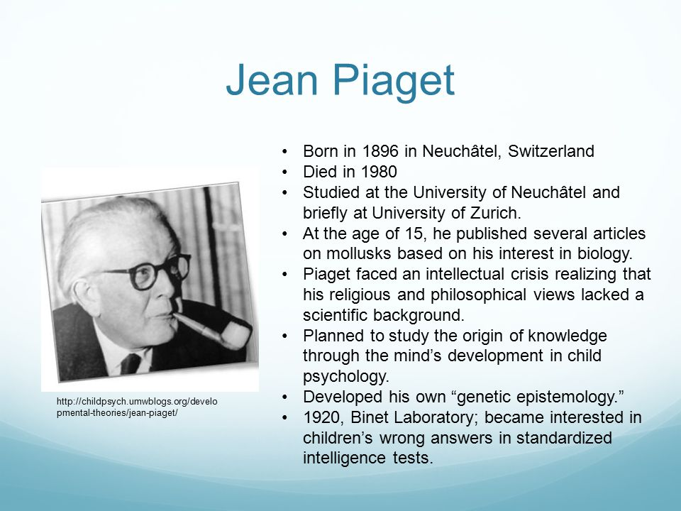 Piaget's Stage Theory Sensorimotor Intelligence (Birth – 2 years) Babies show first signs of intelligence through their physical actions and sensory perceptions.