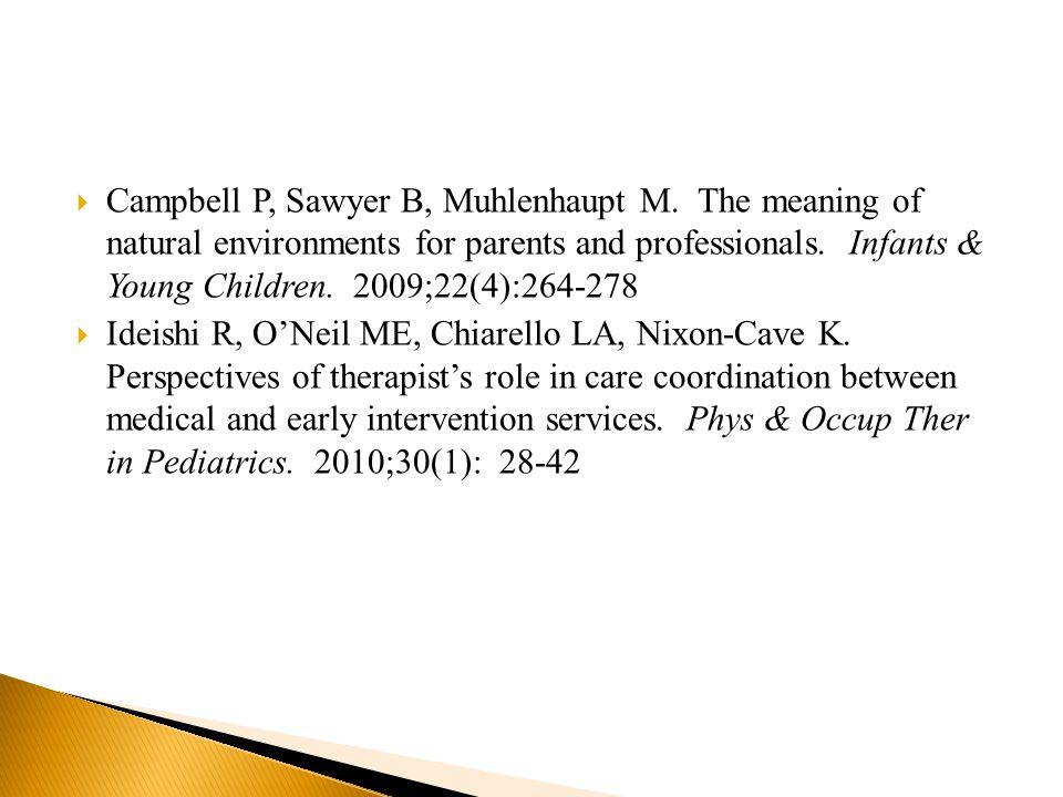 Campbell P, Sawyer B, Muhlenhaupt M.
