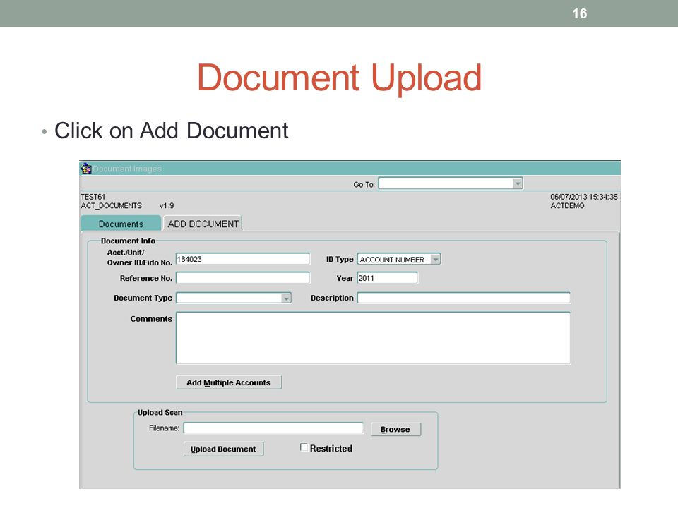 Document Upload Click on Add Document 16