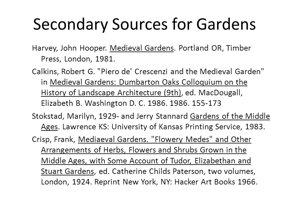 Secondary Sources for Gardens Harvey, John Hooper.