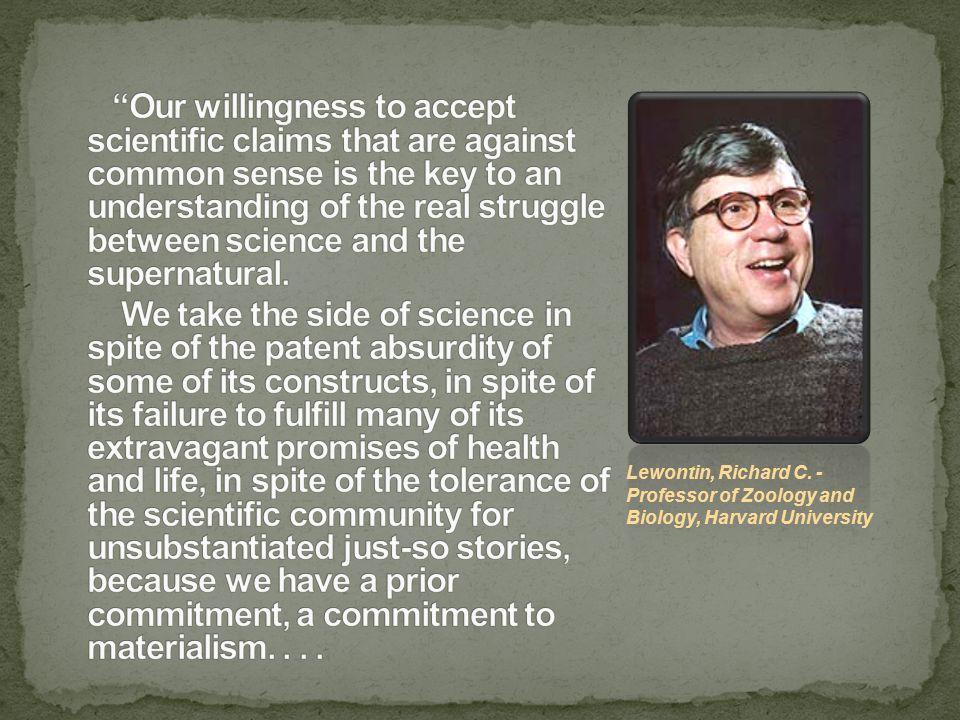 Lewontin, Richard C. - Professor of Zoology and Biology, Harvard University