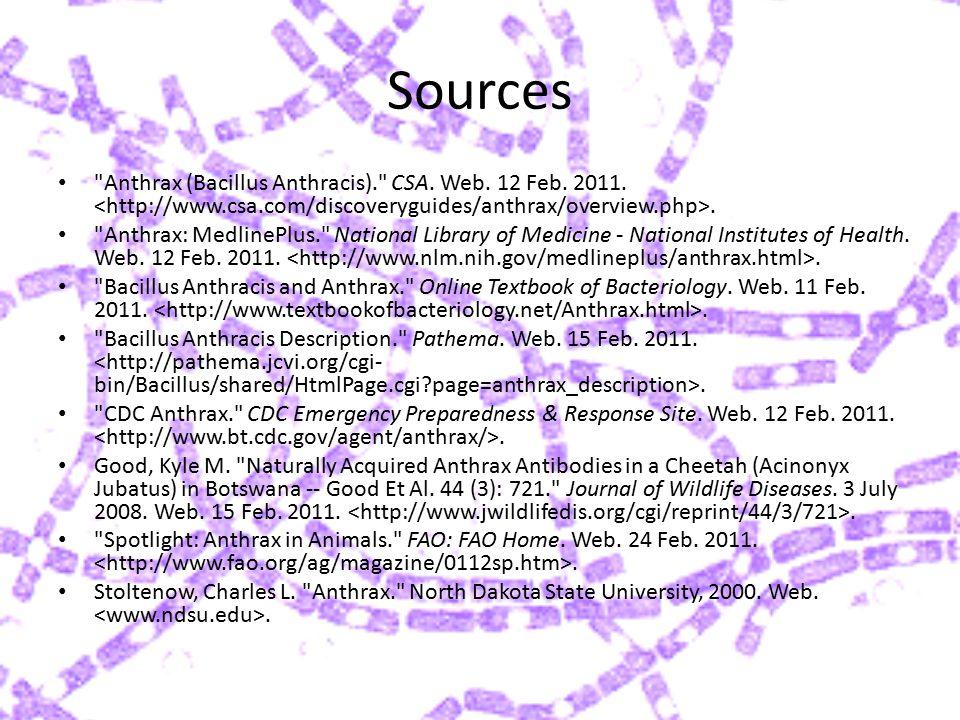 Sources Anthrax (Bacillus Anthracis). CSA.Web. 12 Feb.
