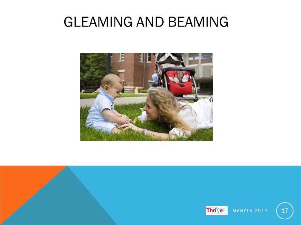 GLEAMING AND BEAMING MANELA 2013 17