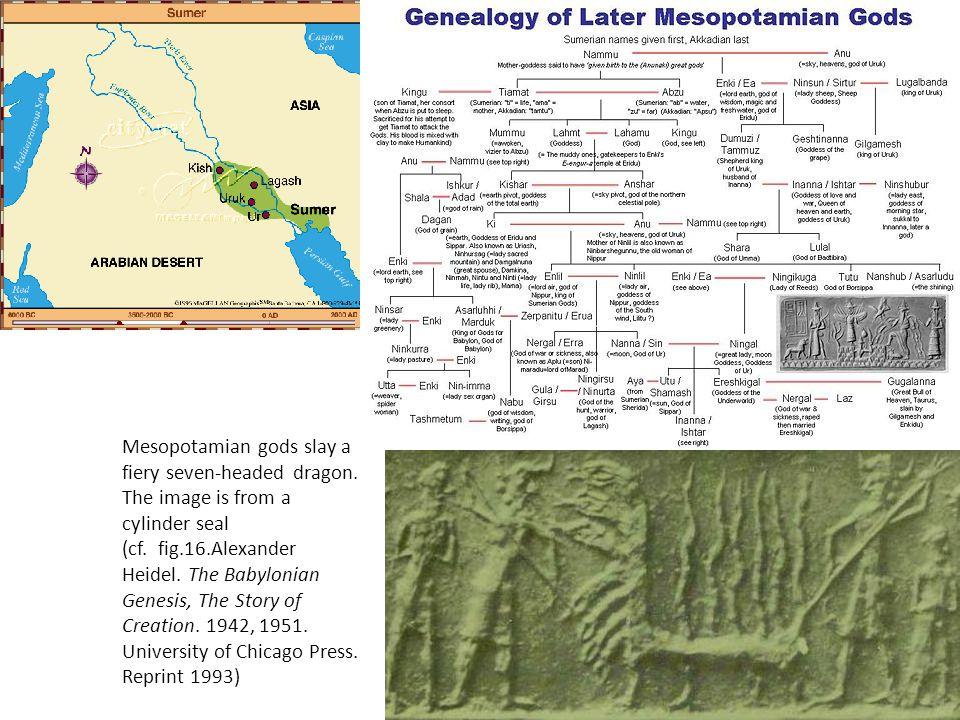 Mesopotamian gods slay a fiery seven-headed dragon.