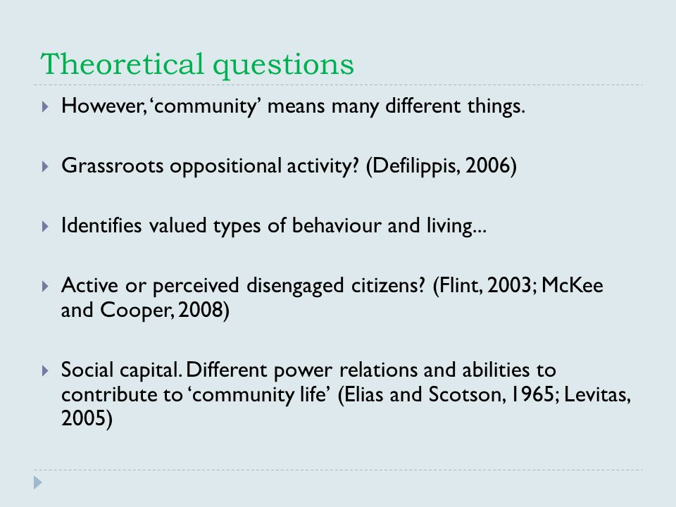 Theoretical questions  However, 'community' means many different things.
