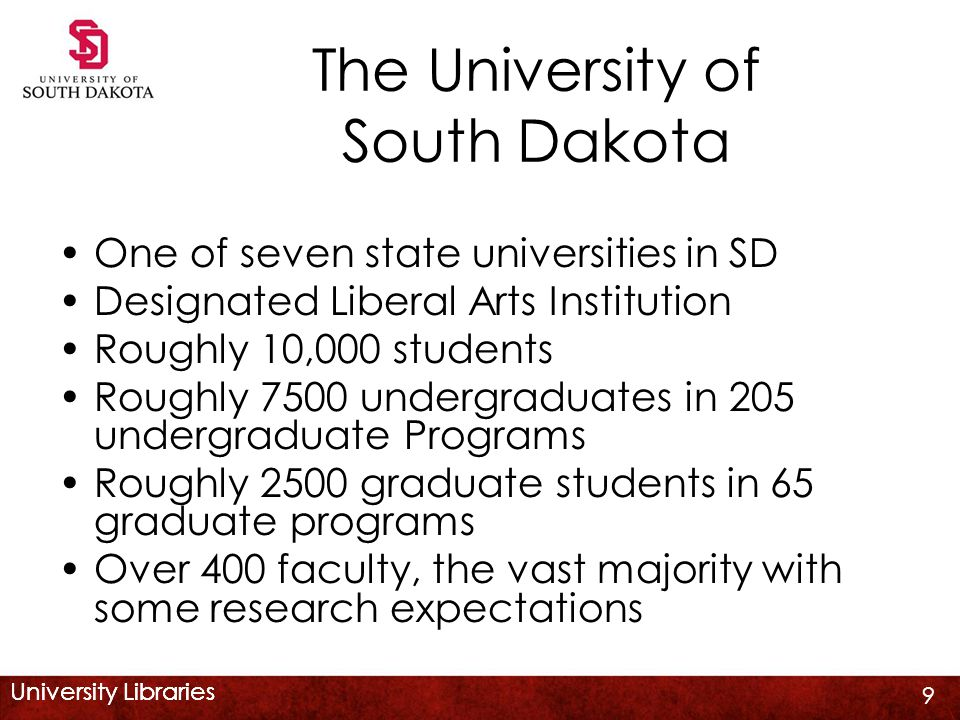 University Libraries Main library serving the university including the health science at the Vermillion campus 11 Librarians, 18 staff positions Centralized collection development via a subject liaison system YBP -- GOBI 10