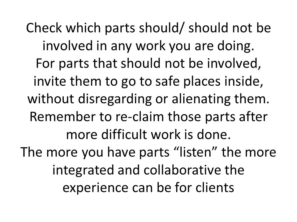Check which parts should/ should not be involved in any work you are doing.