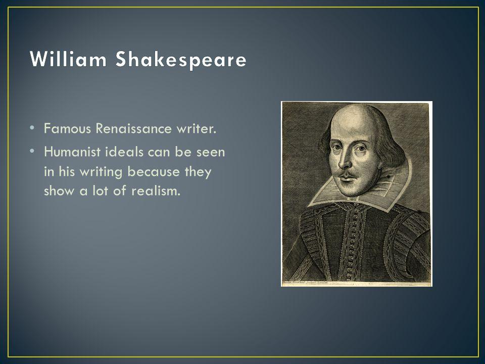 Famous Renaissance writer.