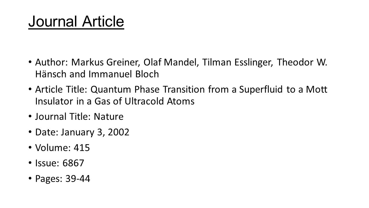 Journal Article Author: Markus Greiner, Olaf Mandel, Tilman Esslinger, Theodor W.