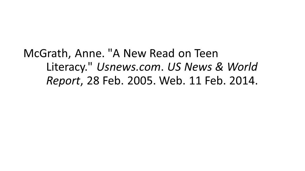 McGrath, Anne. A New Read on Teen Literacy. Usnews.com.
