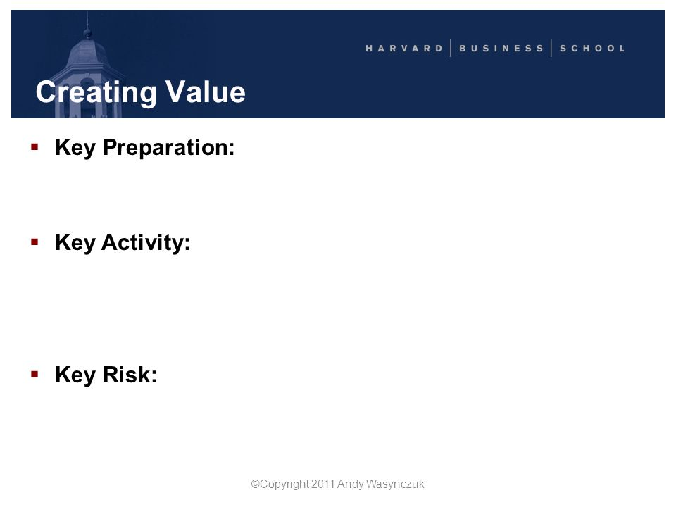 Creating Value  Key Preparation: Focus on interests… not just positions Ask, probe, learn, clarify Make clear your objectives Identify common ground
