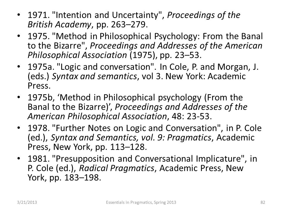 1971. Intention and Uncertainty , Proceedings of the British Academy, pp.